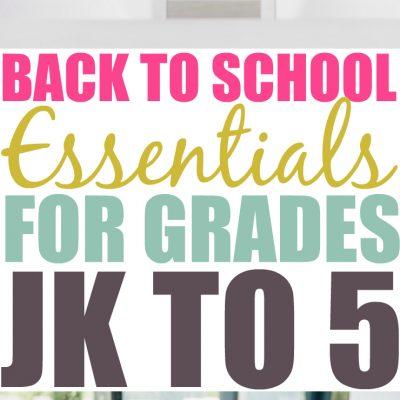 Back To School Essentials For Grades JK – 5
