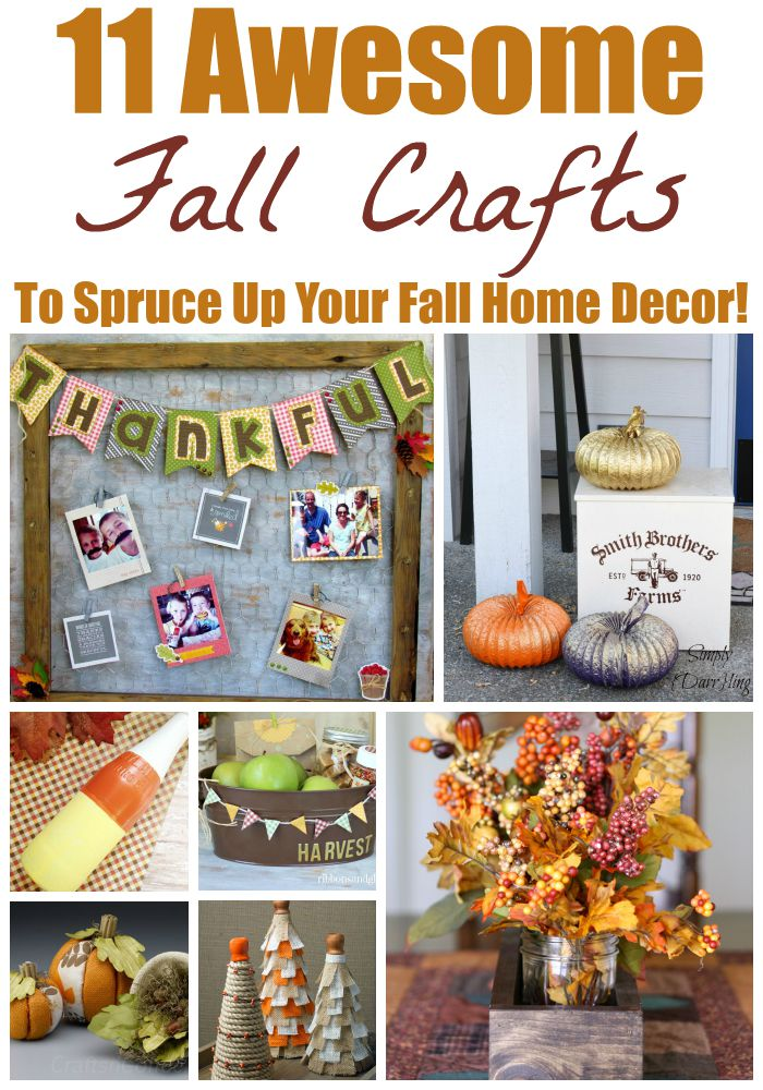 11 Awesome Fall Crafts To Spruce Up Your Fall Home Decor