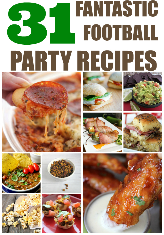 31 Fantastic Football Party Food Recipes