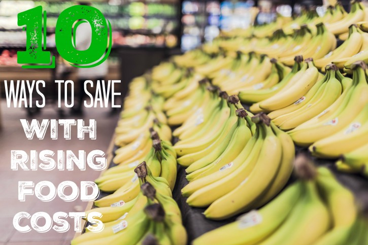 10_WAYS_TO_SAVE_WITH_RISING_FOOD_COSTS