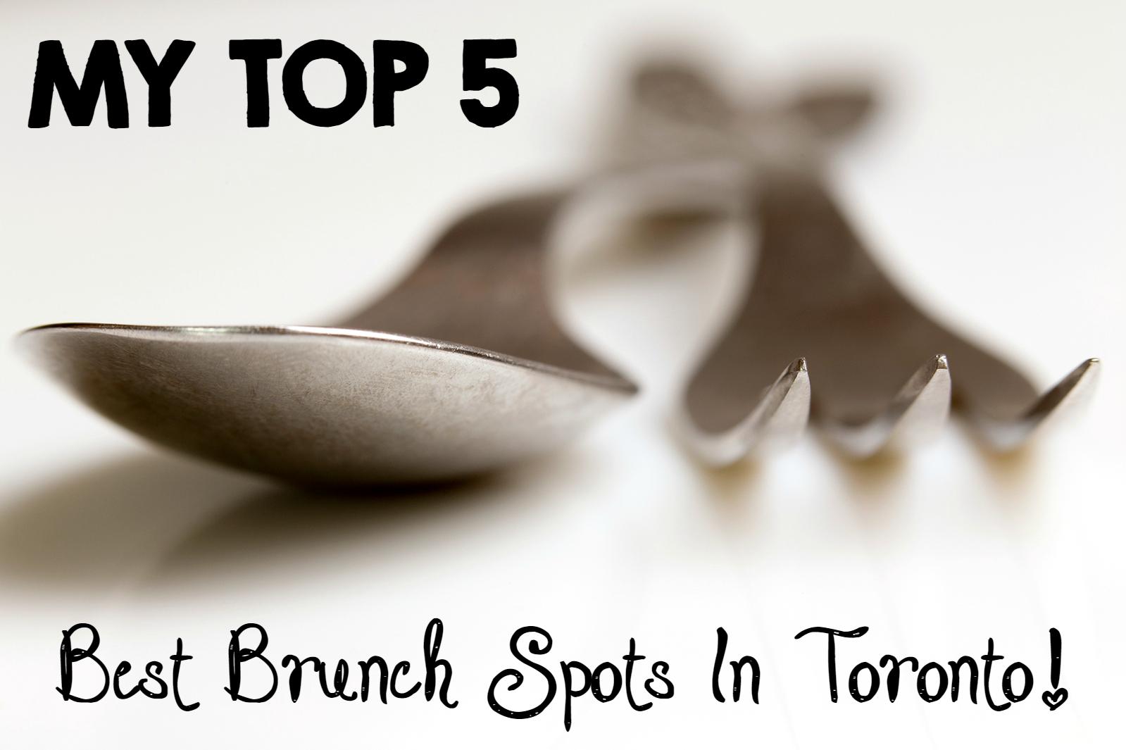 Best Brunch Spots In Toronto