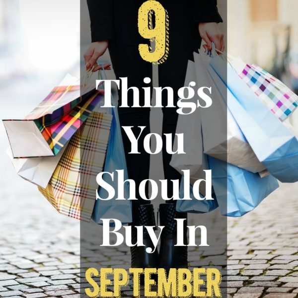 9 Things You Should Buy In September