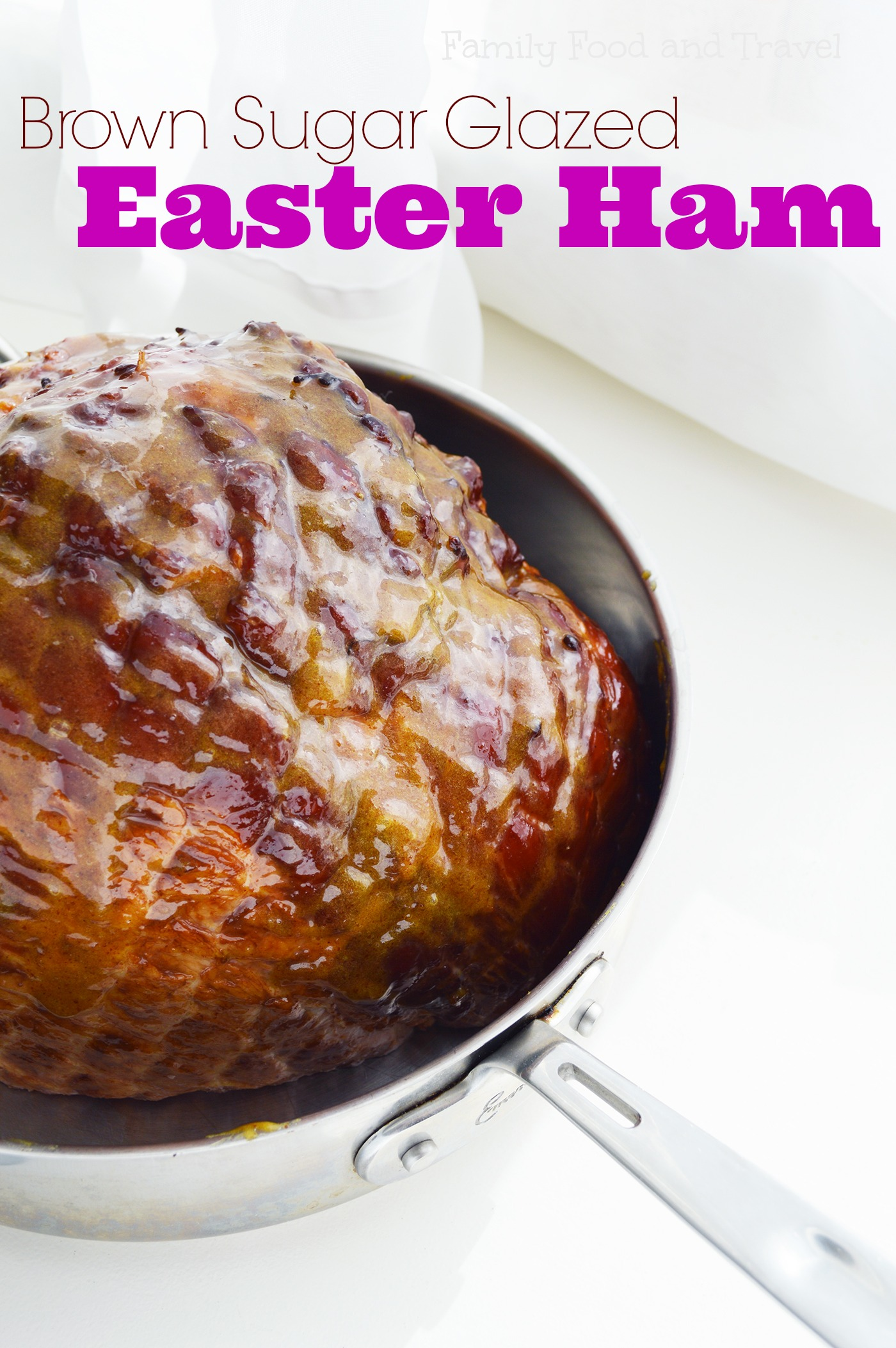 Brown Sugar Glazed Ham from Family Food and Travel