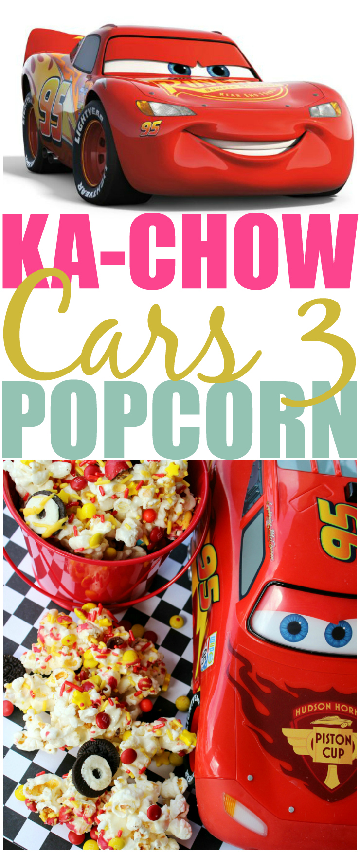 Ka-Chow Cars 3 Popcorn Recipe