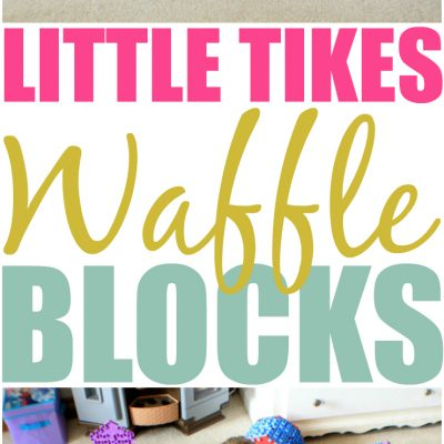 Building Imagination With Little Tikes Waffle Blocks