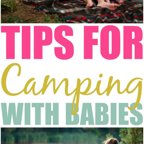 Must Try Hacks And Tips For Camping With A Baby