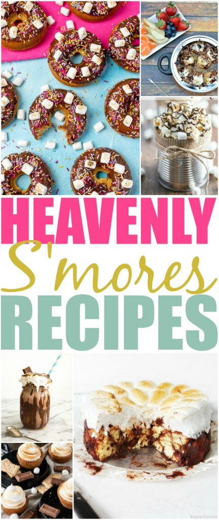 18 Heavenly Smores Inspired Recipes