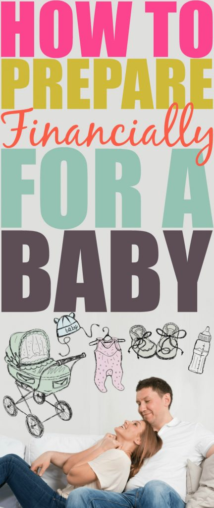 How To Prepare Financially For A Baby