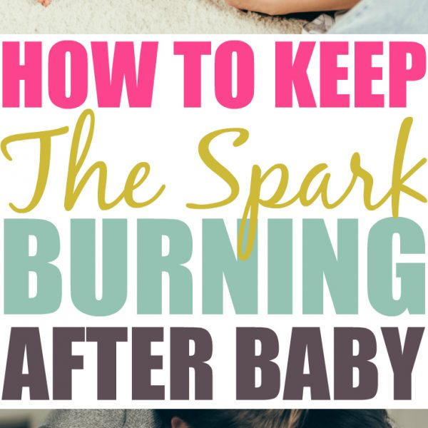 Relationship Tips To Keep The Spark Burning After Having A Baby