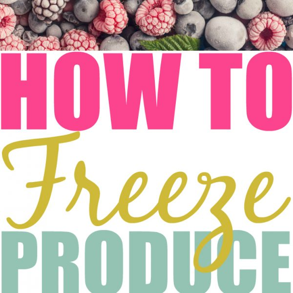 Do You Know How To Freeze Produce The Right Way?