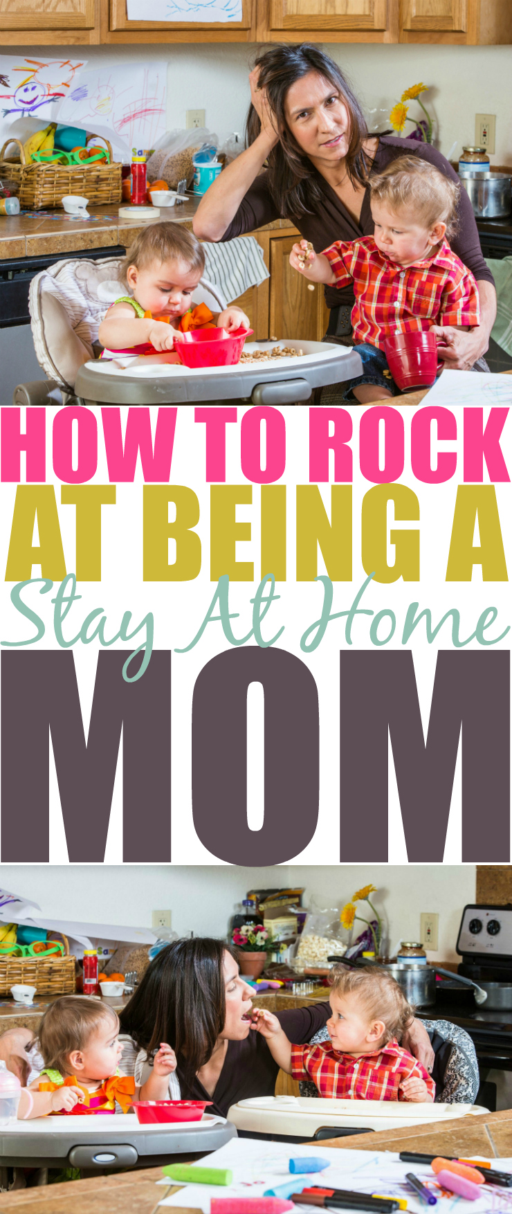 How To Rock At Being A Stay At Home Mom