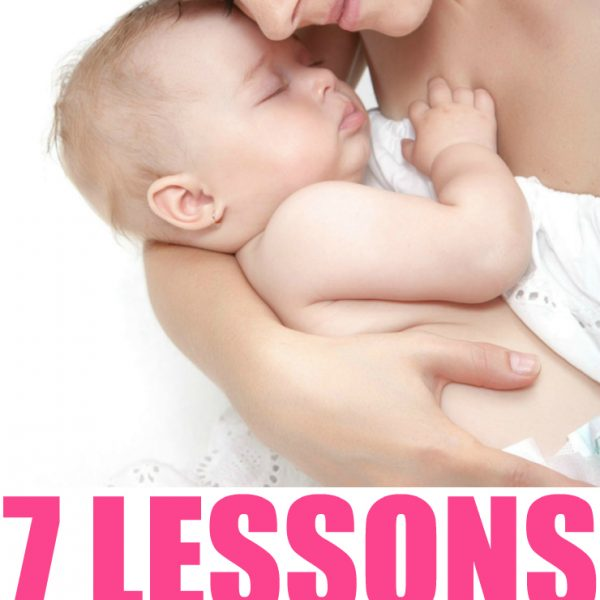7 Lessons You Learn As A First Time Mom
