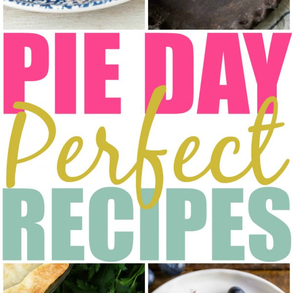 National Pie Day: 23 Pies, Crusts & Pie Inspired Recipes