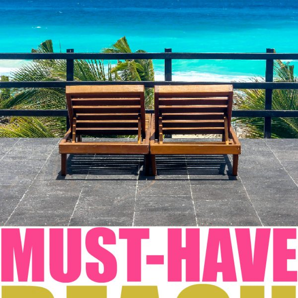 Must-Have Beach Vacation Essentials