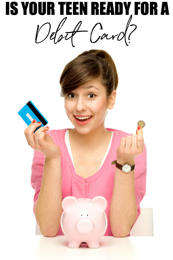 Is your teen ready a debit card? If you have been wondering this, the answer should be quite clear once you take the following into consideration.
