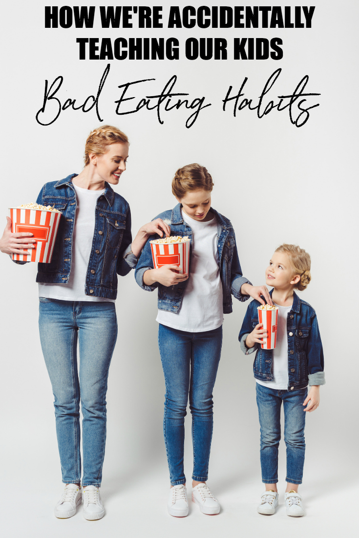 Are you teaching your kids bad eating habits? Knowing what we might be doing wrong will help us to do what's right. And that's the ultimate goal, right? #Parenting