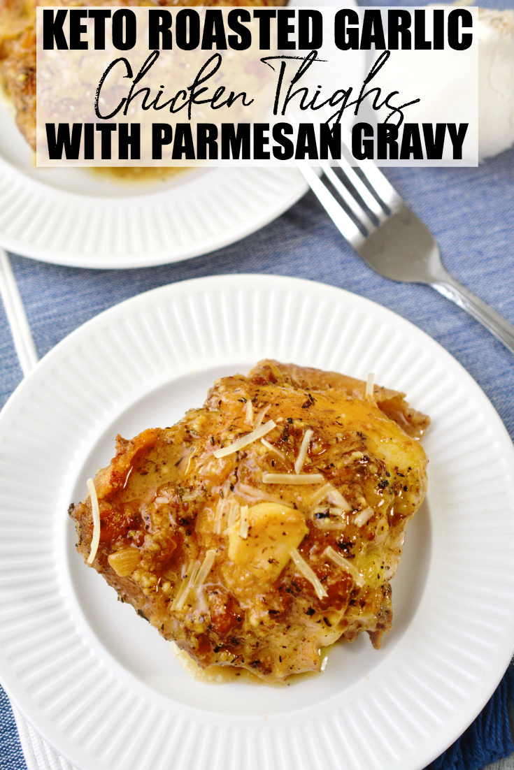 This Keto Garlic Roasted Chicken Thighs with Parmesan Gravy recipe is so delicious, even those not following the Keto diet will be asking for more! #Keto #KetoDiet #Ketosis #Ketogenic #LowCarb #LowCarbDiet #Recipe #Dinner