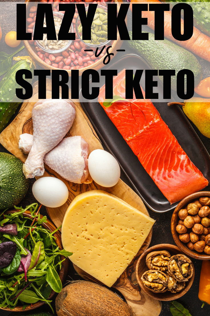Lazy Keto vs Strict Keto? What's the difference between them? This article sheds light on the differences to help you make the best choice for you! #Keto #LazyKeto #LazyKetovsStrictKeto #Ketosis #Ketogenic #KetoDiet