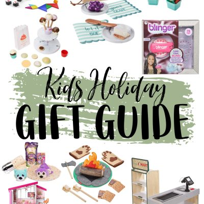 Kids Holiday Gift Guide – Top Toys