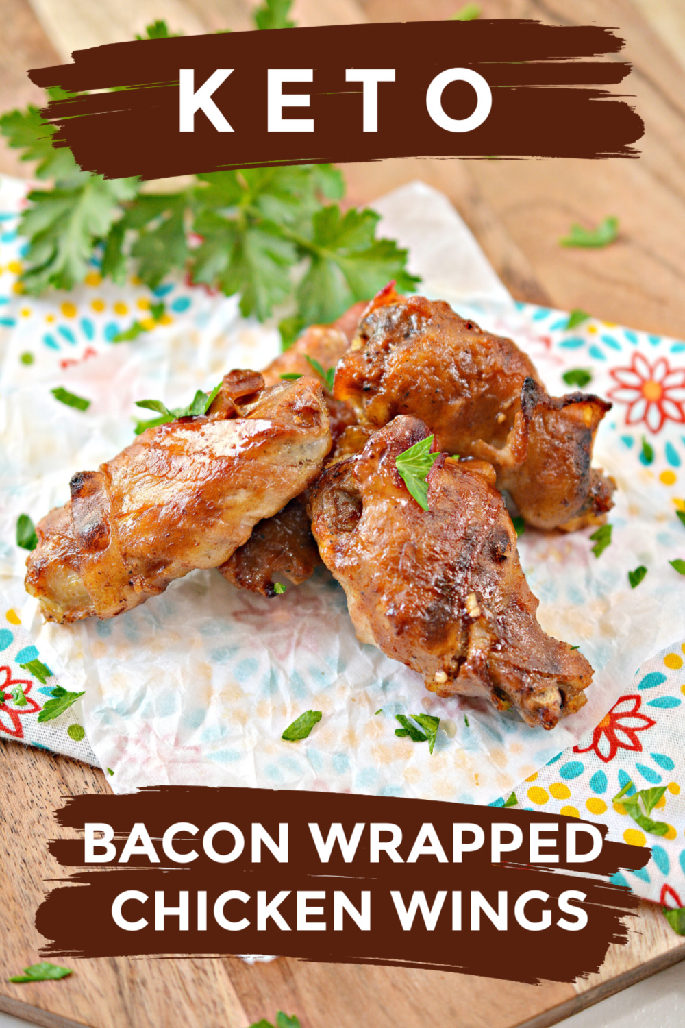 Keto Bacon Wrapped Chicken Wings
