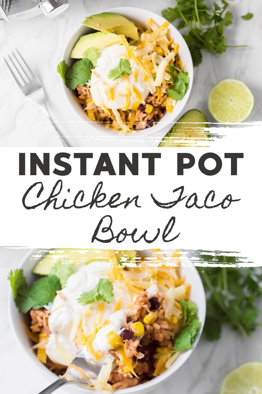 Instant Pot Chicken Taco Bowl